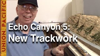 Echo Canyon 5: Benchwork and Trackwork on My N-Scale Layout