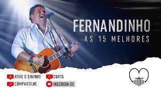 Fernandinho ''As 15 Melhores'' Louvor e Adoração