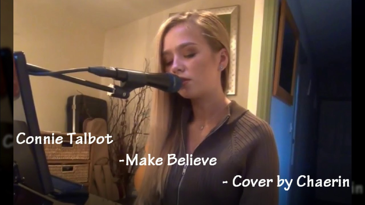 Connie Talbot - Make Believe - Cover by Chaerin - YouTube