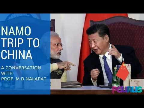 In conversation with Prof M D Nalapat on India China relations and NaMo trip