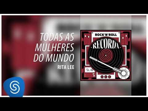Rita Lee - Todas as Mulheres do Mundo Recorda - Rock&39;n&39;Roll Áudio