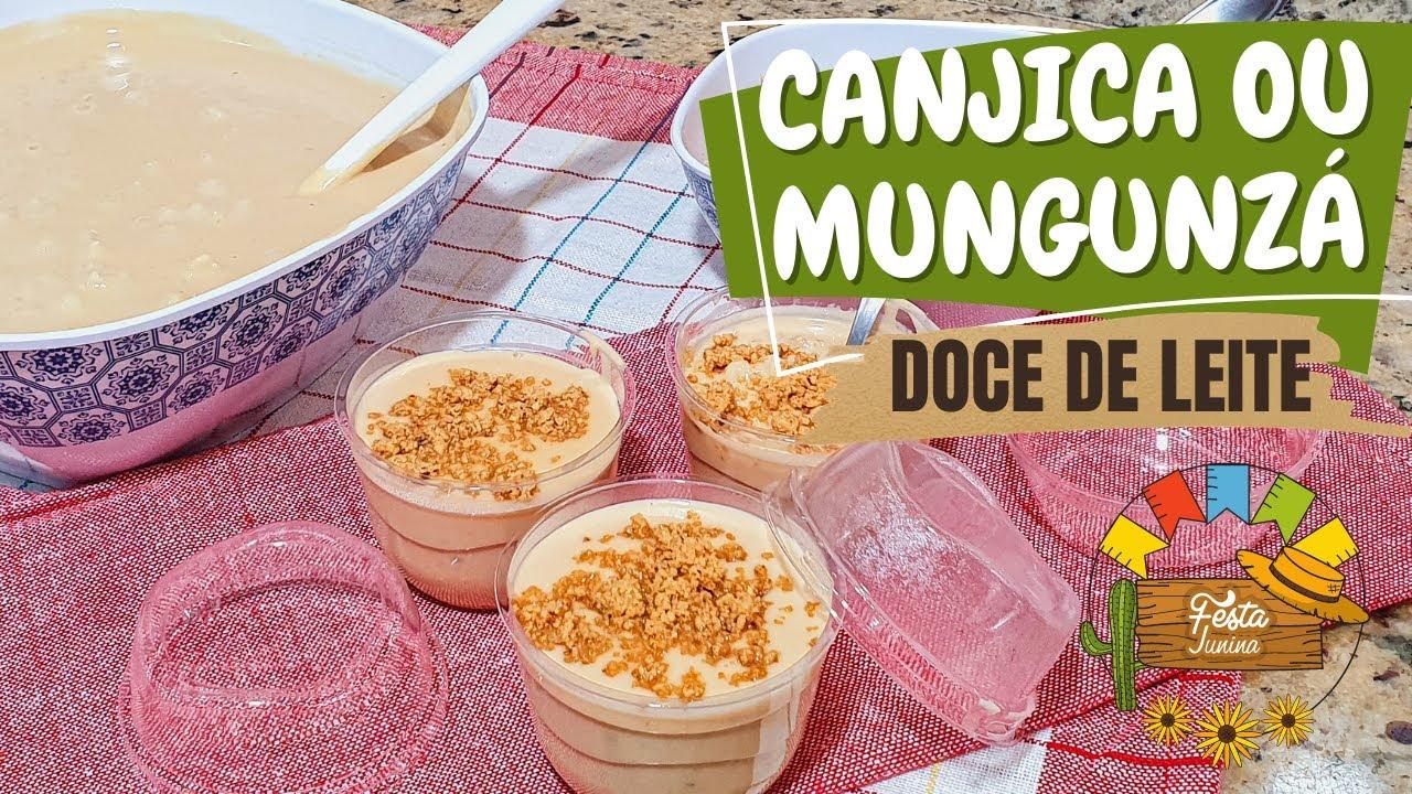 CANJICA (MUNGUNZÁ) DE DOCE DE LEITE