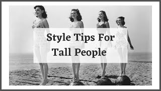 Style Tips for Tall Women
