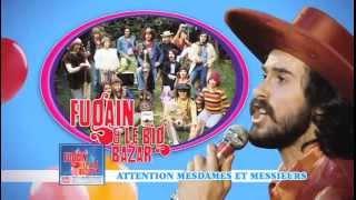 """""""Fugain & le Big Bazar"""" le Best Of - Disponible depuis le 4 Mars !"""