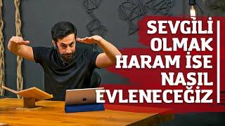 Sevgili Olmak Haram İse Nasıl Evleneceğiz - Mehmet Yıldız