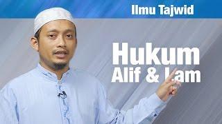 Belajar Tajwid (16): Hukum Alif Lam - Ustadz Ulin Nuha al-Hafidz