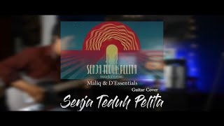 SENJA TEDUH PELITA (guitar cover) - maliq and d'essentials