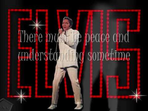Elvis - If I Can Dream + Lyrics