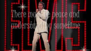 Elvis - If I Can Dream + Lyrics