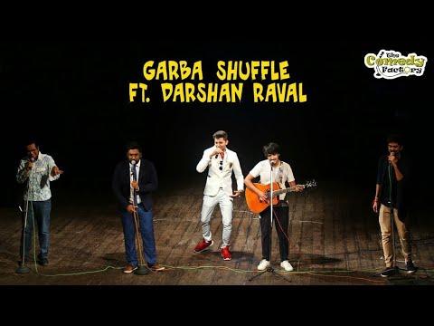 Garba Shuffle || The Comedy Factory ft. Darshan Raval