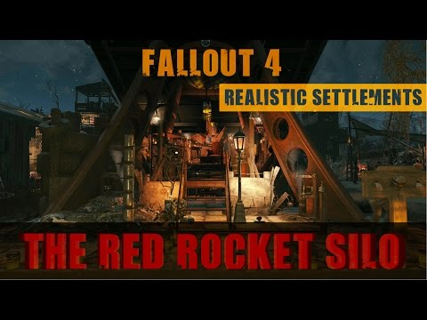 Fallout 4: Realistic Settlements - The Red Rocket Silo