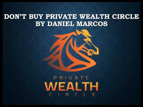 DON'T BUY Private Wealth Circle by Daniel Marcos - Private Wealth Circle VIDEO REVIEW Binary Options