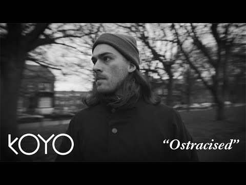 KOYO - Ostracised (Official Video)