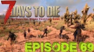7 DAYS TO DIE - Épisode 69 - La fête aux moteurs - Let's Play - [HD][FR][PC]