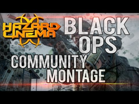 Hazard Cinema Black Ops Community Montage by TheModernWish