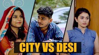 City Vs Desi || Nishant Chaturvedi Ft. The Rahul Sharma