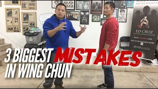 Wing Chun - The 3 Biggest Mistakes in Wing Chun