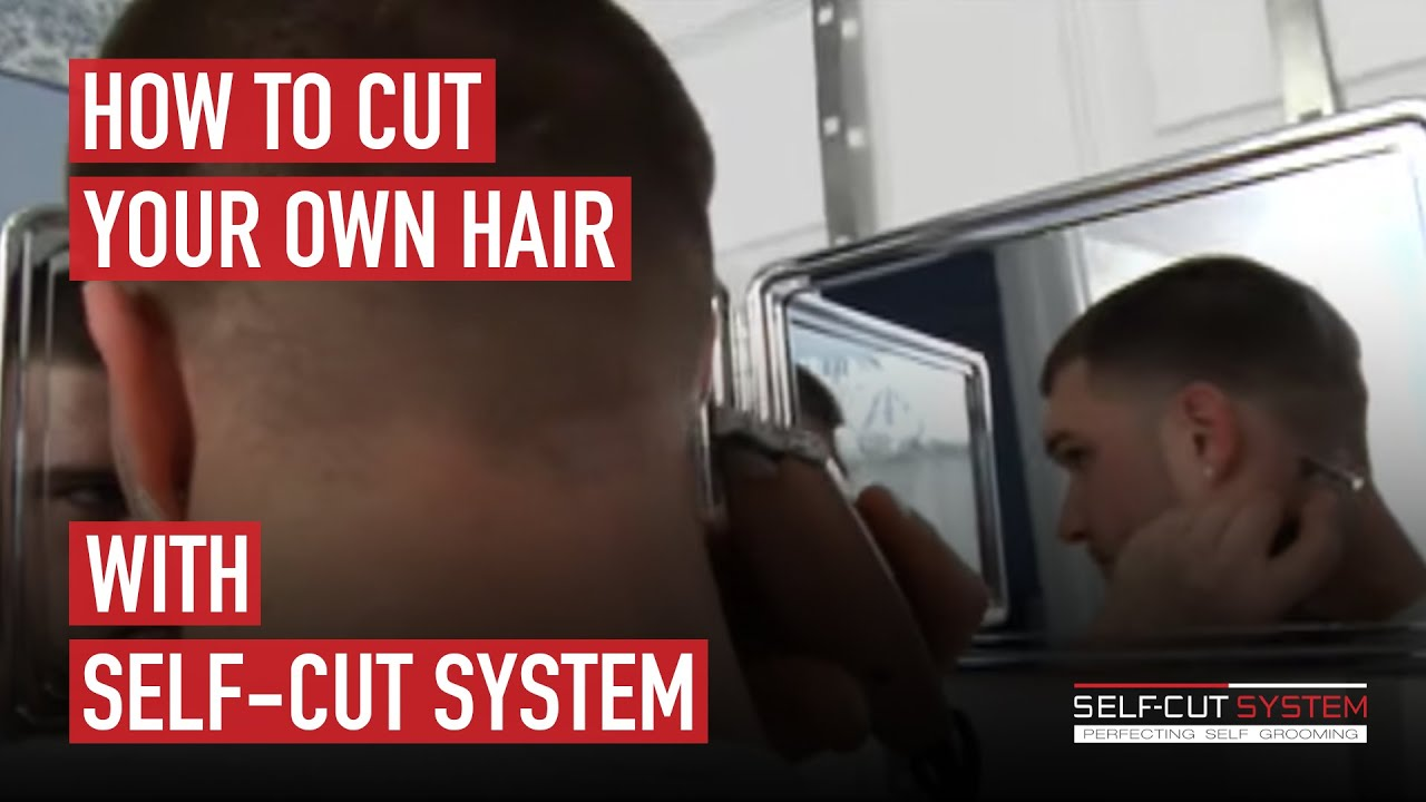 How To Cut Your Own Hair With The Self System 3 Way Mirror Www Selfcutsystem You