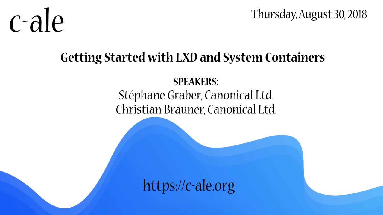 Getting Started with LXD and System Containers - Stéphane