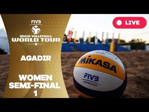 Agadir 1-Star 2017 - Women semi final 1 - Beach Volleyball World Tour