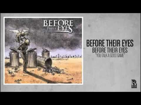 Before Their Eyes - You Talk A Good Game