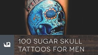 100 Sugar Skull Tattoos For Men.