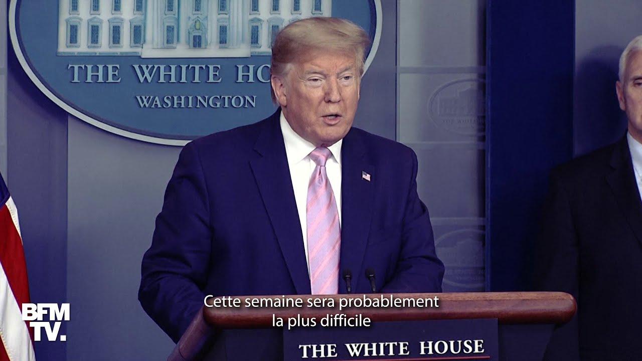 """Donald Trump: """"Cette semaine sera probablement la plus difficile, il y aura beaucoup de morts&q"""