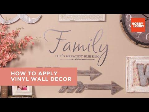 How To Apply Vinyl Wall Decor Hobby Lobby Youtube