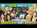 TWICE Reacts To Americans React To TWICE K-Pop Reactception