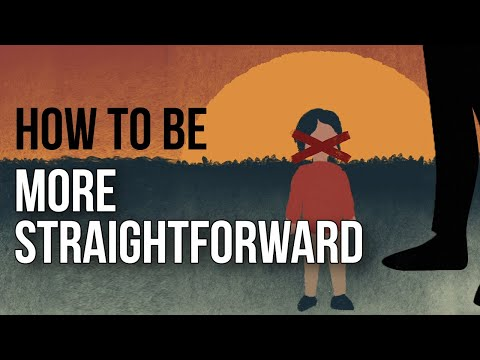 How to Be More Straightforward