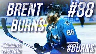 BRENT BURNS HIGHLIGHTS 17-18 [HD]