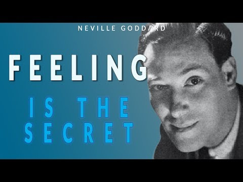 Feeling Is The Secret - Neville Goddard  - How To Visualise - How To Use Imagination. Soundtrack.