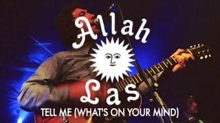 Allah Las - Tell Me (What