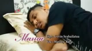 MARVEY KAYA - MAMA