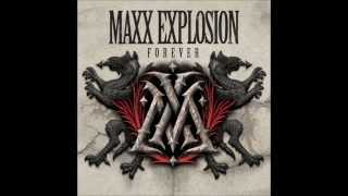 MAXX EXPLOSION - Love Is A Nightmare (Album Forever 2013)