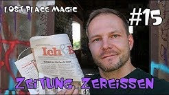 ZEITUNG ZEREISSEN - Lost Place Zaubertrick mit Auflösung/Erklärung ( Folge 15)