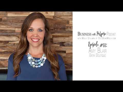 EP 60: Amy Blair, Founder of Batik Boutique
