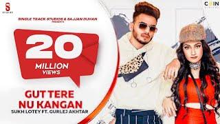 New Punjabi Song 2020 | GUN | Sukh Lotey | Amulya Rattan | Gurlej Akhtar | Latest Punjabi Songs 2020