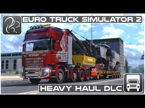 Euro Truck Simulator 2 Heavy Haul DLC - First Look