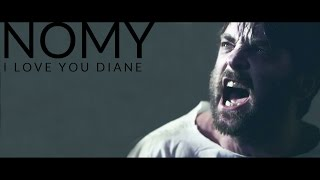 Watch Nomy I Love You Diane video