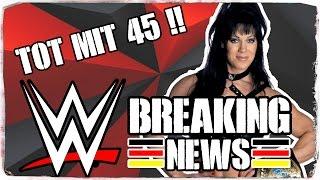 Chyna mit 45 Jahren tot aufgefunden! [WWE BREAKING NEWS] (DEUTSCH/GERMAN)