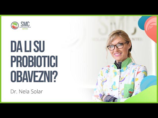 Da li su probiotici obavezni?