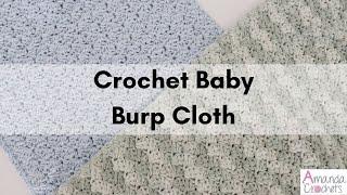 Crochet Baby Burp Cloth   Easy Crochet Tutorial