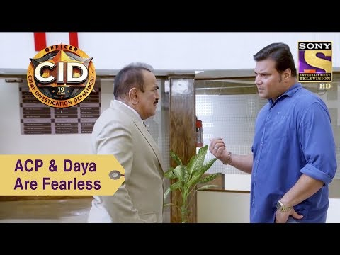 Your Favorite Character | ACP Pradyuman & Daya Are Fearless | CID