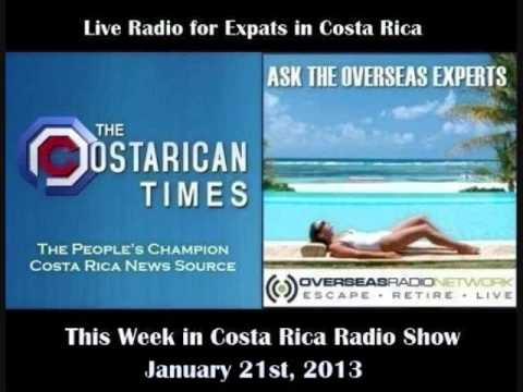 Costa Rican Times & Overseas Radio - This Week in Costa Rica - January, 21st, 2013