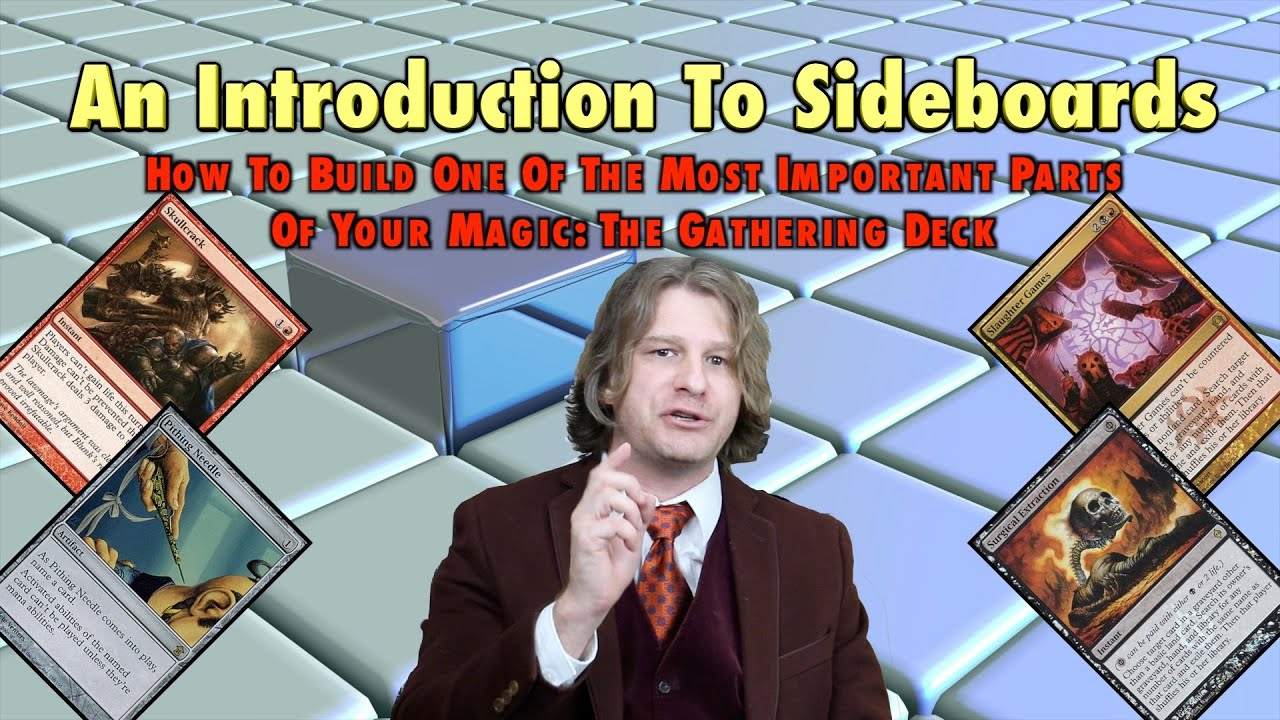 Mtg  An Introduction To Sideboards  How To Build This Important Part Of Magic:  The Gathering Decks
