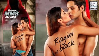 Ragini mms returns first poster is too bold to handle | lehrentv