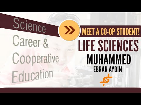 Meet a Co-op Student! | Life Sciences | Muhammed Ebrar Aydin