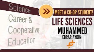 Meet a Co-op Student! | Life Sciences | Muhammed Ebrar Aydin