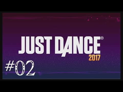 Just Dance 2017 للرقص فقط Ep 02: Don't Wanna Know, Hips Don't Lie, Into You, Leila